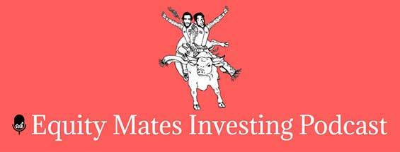 Equity Mates Podcast iTunes