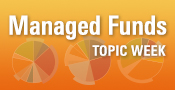 Managed Funds Topic Week